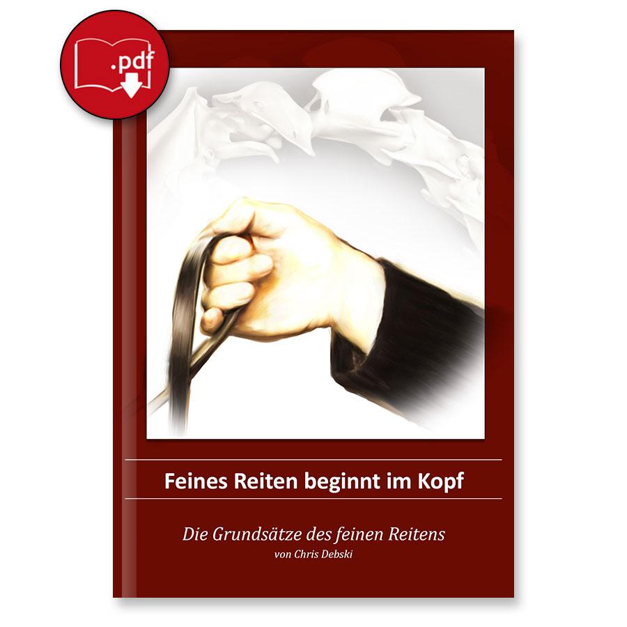 Feines Reiten beginnt im Kopf - eBook - Die Grundsätze des feinen Reitens